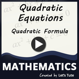 Mathematics | Solving Quadratic Equations Using The Quadra