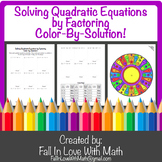 Solving Quadratic Equations by Factoring Color-By-Number!