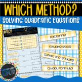 Solving Quadratic Equations: Which Method is Best? Algebra 1