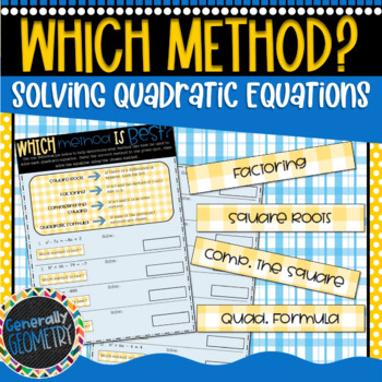 Solving Quadratic Equations: Which Method is Best? Algebra 1