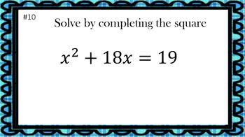 Solving Quadratic Equations by Completing the Square (20 Task Cards – 2 levels)