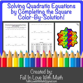 Solving Quadratic Equations by Completing the Square Color-By-Number!