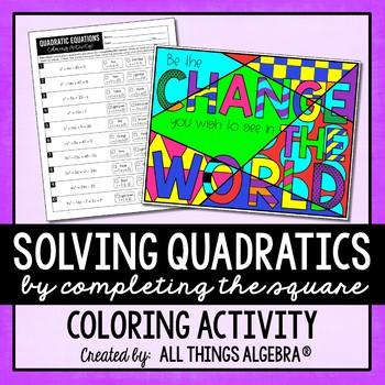 Solving Quadratic Equations (by Completing the Square) Coloring Activity