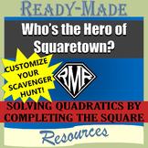 Solving Quadratic Equations - Completing the Square Editable Scavenger Hunt FREE