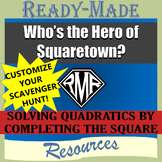 Solving Quadratic Equations - Completing the Square Editable Scavenger Hunt FREE