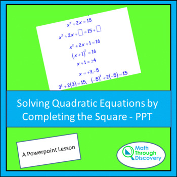 Solving Quadratic Equations by Completing the Square - PPT