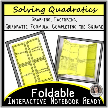 Solving Quadratic Equations by Different Methods Foldable