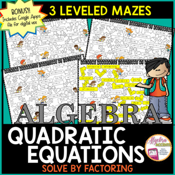 Solving Quadratic Equations by Factoring, 3 Differentiated Mazes
