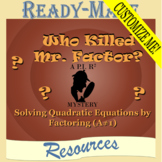 Solving Quadratic Equations by Factoring (A≠1) Mystery Activity (Scavenger Hunt)