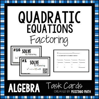 Solving Quadratic Equations by Factoring ALGEBRA Task Card