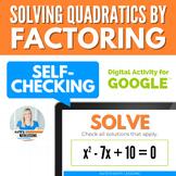 Solving Quadratic Equations by Factoring Digital Activity