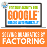 Solving Quadratic Equations by Factoring Activity for Goog