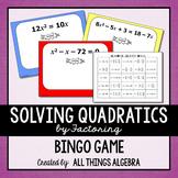 Quadratic Equations (Solve by Factoring) Bingo