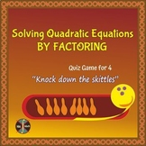 """Solving Quadratic Equations by Factoring Group Activity """"Skittles Game"""" for 4"""