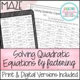 Solving Quadratic Equations by Factoring Maze Worksheet
