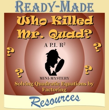 Solving Quadratic Equations by Factoring (A=1) Mystery Activity (Scavenger Hunt)