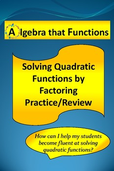 Quadratic Equations Solving by Factoring Practice