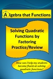 Quadratic Equations Solving by Factoring Practice/Review