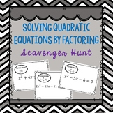 Solving Quadratic Equations by Factoring Scavenger Hunt