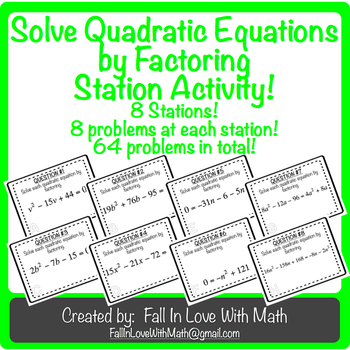 Solving Quadratic Equations by Factoring Station Activity!