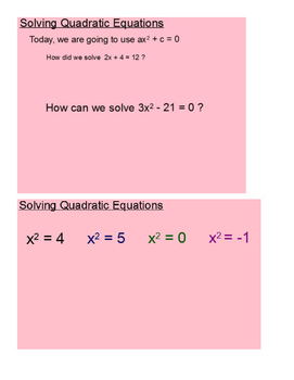 Solving Quadratic Equations by Finding Square Roots SmartBoard Lesson