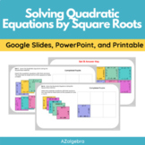Solving Quadratics by Square Roots Digital and Printable Puzzle