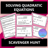Solving Quadratic Equations by Factoring & the Quadratic Formula Scavenger Hunt