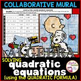 Valentine's Day Algebra / Math Quadratic Equations using Quadratic Formula Mural