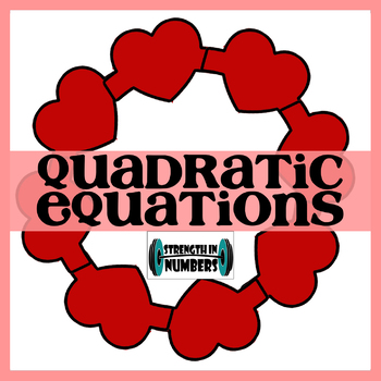 Solving Quadratic Equations w/ Factoring Self Checking Heart Wreath