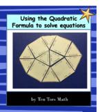 Solving Quadratic Equations with Quadratic Formula activity