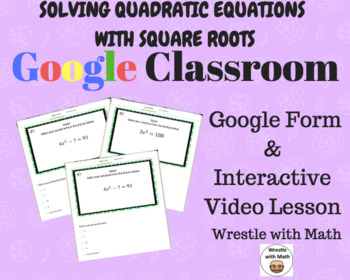 Solving Quadratic Equations with Square Roots (Google Form