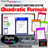 Solving Quadratic Equations with the Quadratic Formula with GOOGLE Slides™