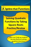 Quadratic Equatons Solving by Taking Square Roots Practice