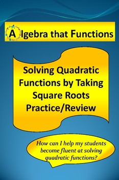 Quadratic Equations Solving by Taking Square Roots Practice/Review