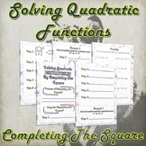 Solving Quadratic Functions By Completing The Square ( Gui