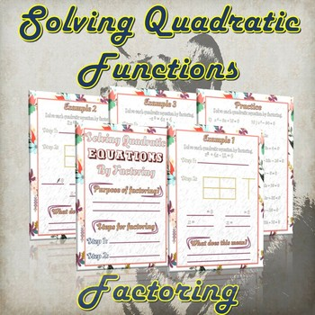 Solving Quadratic Functions By Factoring ( Guided Notes & Practice)