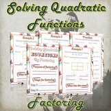 Solving Quadratic Functions By Factoring ( Guided Notes &
