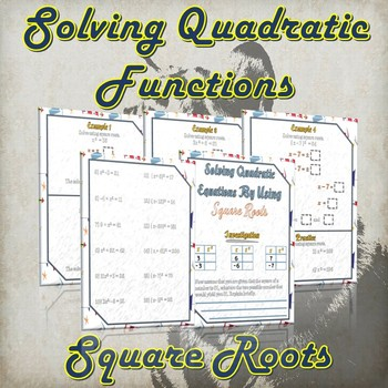Solving Quadratic Functions By Square Roots ( Guided Notes & Practice)