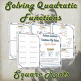 Solving Quadratic Functions By Square Roots ( Guided Notes