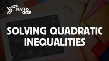 Solving Quadratic Inequalities - Complete Lesson