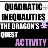 Solving Quadratic Inequalities Quest Activity Algebra 2