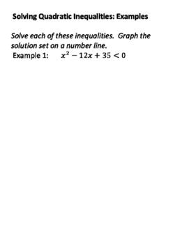 Solving Quadratic Inequalities by Factoring