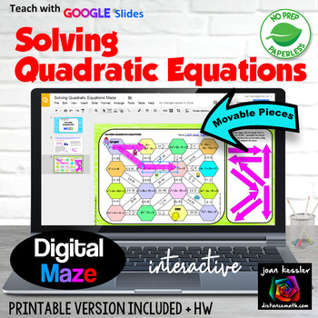 Solving Quadratic Equations Maze with GOOGLE Slides™ plus HW