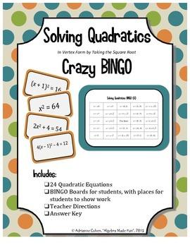 Solving Quadratics Crazy Bingo (Solve by taking square root.  Vertex form.)