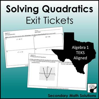 Solving Quadratics Exit Tickets (or Warm-ups)  (A7B, A8A)