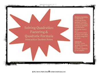 Solving Quadratics: Factoring & Quadratic Formula - Interactive Student Notes
