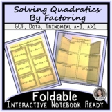 Solving Quadratics by Factoring Foldable