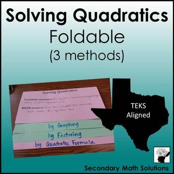 Solving Quadratics Foldable (3 Methods)  (A8A)
