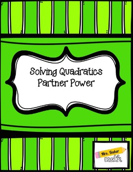 Solving Quadratics Partner Power