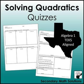 Solving Quadratics Quizzes (A8A)